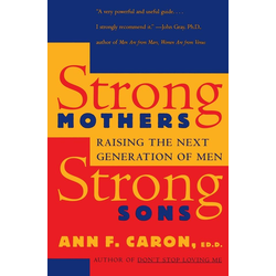 Strong Mothers Strong Sons als Buch von Ann F. Caron