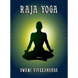 Raja Yoga: eBook von Swami Vivekananda