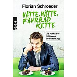 Hätte  hätte  Fahrradkette. Florian Schroeder  - Buch