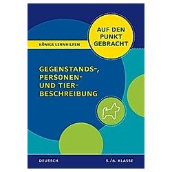 Gegenstands-  Personen- und Tierbeschreibung für die 5. und 6. Klasse. Werner Rebl  - Buch