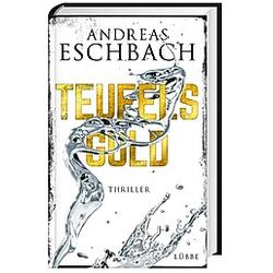 Teufelsgold. Andreas Eschbach  - Buch