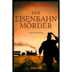 Der Eisenbahnmörder: eBook von David Morrell