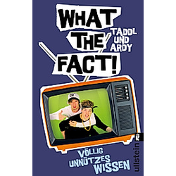 What The Fact!. Taddl   Ardy  - Buch