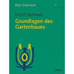 Der Gärtner 1. Grundlagen des Gartenbaues als Buch von