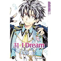 31 I Dream Bd.4. Arina Tanemura  - Buch