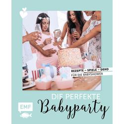 Die perfekte Babyparty als Buch von