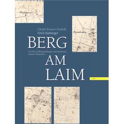 Berg am Laim als Buch von Christl Knauer-Nothaft/ Erich Kasberger