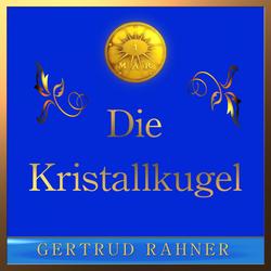 Die Kristallkugel: Hörbuch Download von