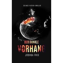 Der dunkle Vorhang. Joshua Tree  - Buch