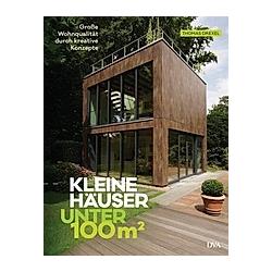 Kleine Häuser unter 100 Quadratmeter. Thomas Drexel  - Buch