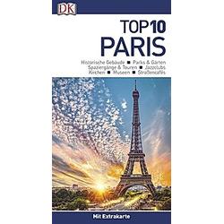 Top 10 Reiseführer Paris  m. 1 Beilage - Buch