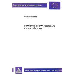 Der Schutz des Werbeslogans vor Nachahmung als Buch von Thomas Förster
