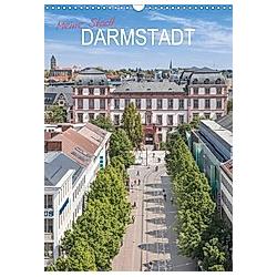 Meine Stadt Darmstadt (Wandkalender 2021 DIN A3 hoch)