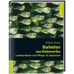 Salmler aus Südamerika als Buch von Wolfgang Staeck