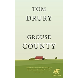 Grouse County. Tom Drury  - Buch