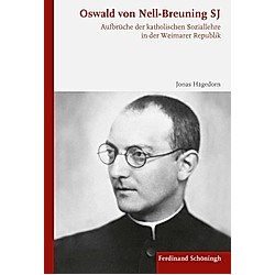 Oswald von Nell-Breuning SJ. Jonas Hagedorn  - Buch