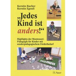 ' Jedes Kind ist anders!' als Buch von Kerstin Bacher/ Kerstin Egouli