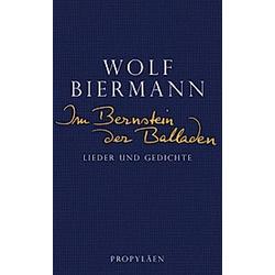 Im Bernstein der Balladen. Wolf Biermann  - Buch