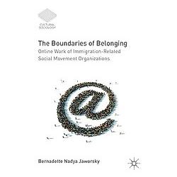 The Boundaries of Belonging. Bernadette N. Jaworsky  - Buch