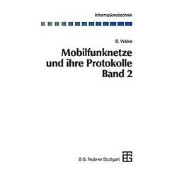 Mobilfunknetze und ihre Protokolle. Bernhard Walke  - Buch
