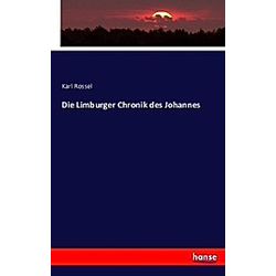 Die Limburger Chronik des Johannes. Karl Rossel  - Buch