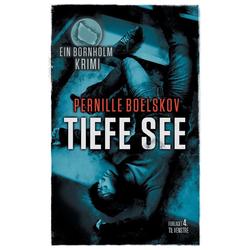 Tiefe See als Buch von Pernille Boelskov