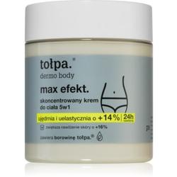 Tołpa Dermo Body Max Efekt konzentriertes Creme für den Körper 250 ml
