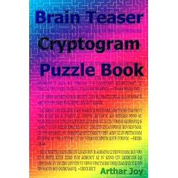 Brain Teaser Cryptogram Puzzle Book: eBook von Arthar Joy