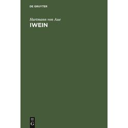 Iwein als Buch von Hartmann von Aue/ Hartmann Von Aue