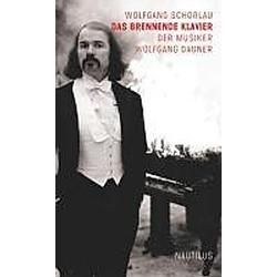Das brennende Klavier. Wolfgang Schorlau  - Buch