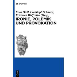Ironie Polemik und Provokation: eBook von