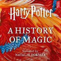 Harry Potter: A History of Magic als Hörbuch Download von Pottermore Publishing/ Ben Davies