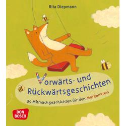 Vorwärts- und Rückwärtsgeschichten als Buch von Rita Diepmann