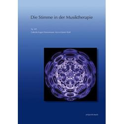 Die Stimme in der Musiktherapie: Buch von