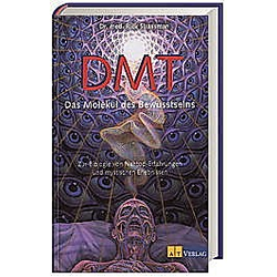 DMT, Das Molekül des Bewusstseins