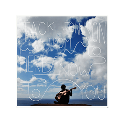 Jack Johnson - FROM HERE TO NOW YOU (CD)