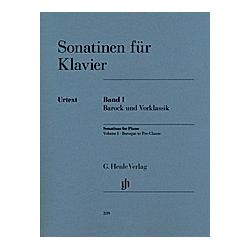 Sonatinen für Klavier: 1 Sonatinen für Klavier - Band I  Barock und Vorklassik - Buch
