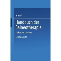 Handbuch der Balneotherapie: eBook von H. Helfft