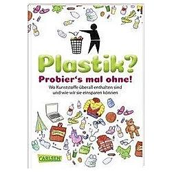 Plastik? Probier´s mal ohne!; .. Dela Kienle  - Buch
