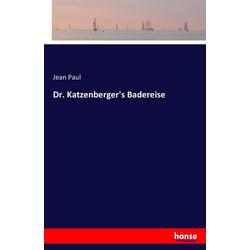 Dr. Katzenberger's Badereise als Buch von Jean Paul