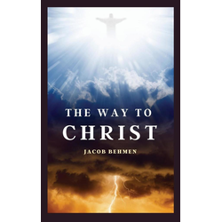 The Way to Christ als Buch von Jacob Behmen