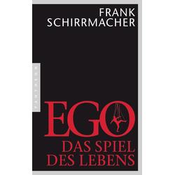 Ego: Buch von Frank Schirrmacher