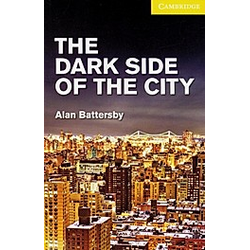 The Dark Side of the City. Alan Battersby  - Buch