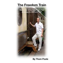 The Freedom Train als Taschenbuch von Thom Poole