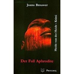 Der Fall Aphrodite. Joana Brouwer  - Buch