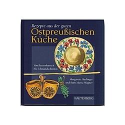 Rezepte aus der guten Ostpreußischen Küche
