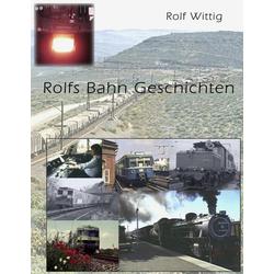 Rolfs Bahngeschichten