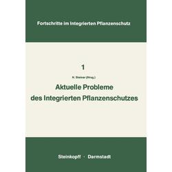 Aktuelle Probleme im Integrierten Pflanzenschutz als Buch von
