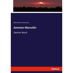 Ammian Marcellin 2 als Buch von Marcellinus Ammianus