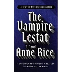 The Vampire Lestat. Anne Rice  - Buch